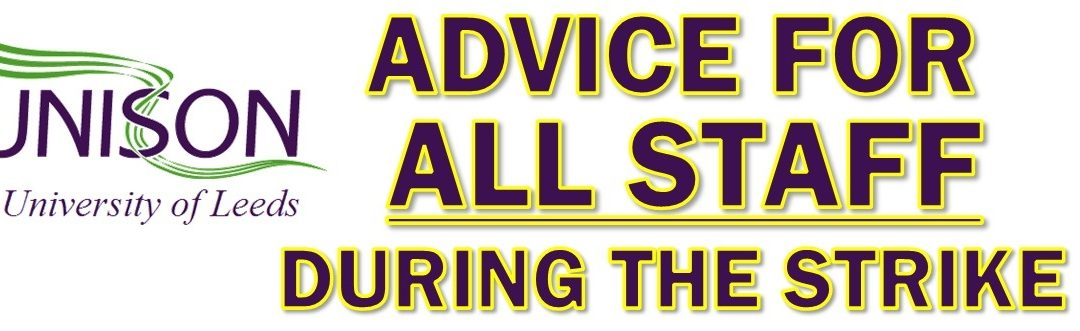 ADVICE FOR ALL STAFF DURING THE UCU STRIKE ACTION